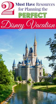 Free Disneyworld vacation resources...get these 2 things before finalizing your Disney plans!