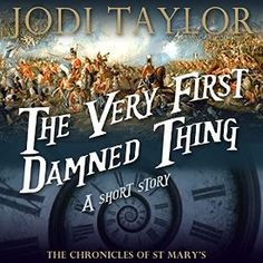 """Another must-listen from my #AudibleApp: """"The Very First Damned Thing: An Author-Read Audio Exclusive"""" by Jodi Taylor, narrated by Jodi Taylor."""