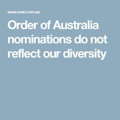 Order of Australia nominations do not reflect our diversity