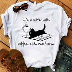 Life is Better With coffee, Cats and books T-Shirt AY