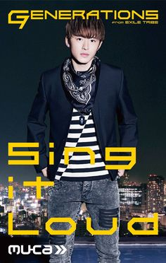 """GENERATIONS from EXILE TRIBE """"Sing it Loud"""" 佐野玲於 Sano Reo"""