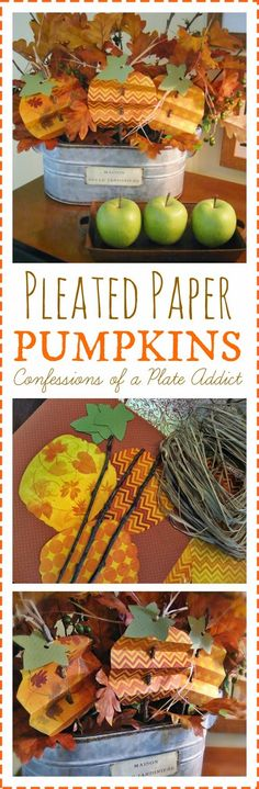 CONFESSIONS OF A PLATE ADDICT {Easy and Inexpensive} Pleated Paper Pumpkins