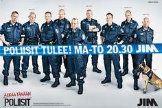 Jim: Poliisit tulee! 358 ad: Ale Lauraéus, Copy: Erkki Izarra Verneri Leimu Graphic Designer: Mark Nurmi Project Manager: Milla Kokko
