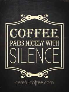 coffee and silence. I will purposely wake up early so I can have silence with my coffee. Coffee Talk, Coffee Is Life, I Love Coffee, Coffee Break, My Coffee, Coffee Cups, Coffee Lovers, Morning Coffee, Coffee Drinks
