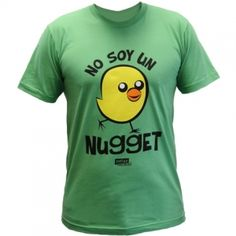 Not a Nugget Unisex T-Shirt (Spanish)