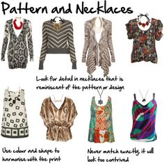 Choosing necklaces to complement the fabric or pattern