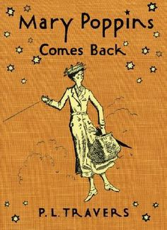 Google Image Result for http://marypoppinsdigitallibrary.wikispaces.com/file/view/Mary_Poppins_Comes_Back.jpg/71040355/290x400/Mary_Poppins_Comes_Back.jpg