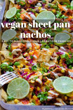 Sheet Pan Nachos Vegan Sour Cream, Vegan Cream Cheese, Skinny Recipes, Vegan Recipes, Gluten Free Chips, Vegan Nachos, Vegan Lunches, Refried Beans, Dinner Dishes