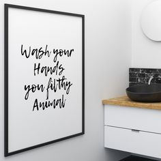 Wash Your Hands Filthy Animal Wall Art Print. Shop framed and unframed art prints and posters on Fy ✓ Free, fast shipping ✓ 100 day returns ✓ Museum quality paper & printing ✓ Professionally framed Bathroom Prints, Bathroom Wall Decor, Kitchen Wall Art, Bedroom Wall, Bathroom Ideas, Bathroom Mirrors, Bathroom Cabinets, Bathroom Designs, Remodel Bathroom