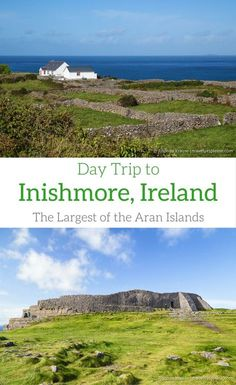 Day Trip to Inishmore- The Largest of Ireland's Aran Islands (Blog Post, travelyesplease.com) | Inis Mor, Europe, #Ireland #wanderlust