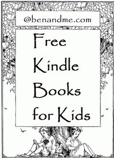 More than 100 always free #Kindle books for kids. #classics #homeschool