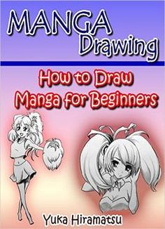Manga Drawing: How To Draw Manga For Beginners PDF