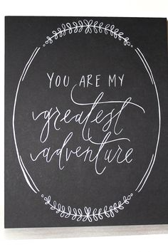 Chalkboard You are my biggest adventure of MyLifeInQuotes Source by Chalkboard Doodles, Chalkboard Art Quotes, Chalkboard Wedding, Art Quotes Funny, Love Quotes, New Adventure Quotes, Greatest Adventure, Life Adventure, Lotus Flower Art