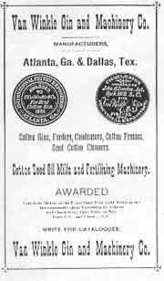 Advertising by the E. Van Winkle Gin and Machine Co., cotton gin builders. Won gold medal at the 1881 Atlanta Exposition.