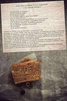 Cake aux carottes et aux noisettes de Pierre Hermé {ultra-moelleux, et sans beurre} noisettes grillées purée de carottes poudre d amandes 80 g de jaunes d oeufs 220g de blancs d oeufs