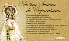 Los bolivianos celebran la fiesta de su santa patrona, Nuestra Señora de Copacabana, el 5 de agosto.