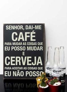 um café e muita cerveja