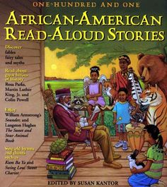african american books for children | 101 African-American Read-Aloud Stories: Ten-Minute Readings from the ...
