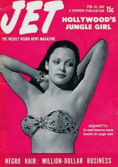 AQUANETTA  | JET MAGAZINE fEBUARY  ,14, 1952 COVER