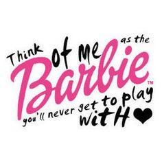 #bitch #barbie #quote