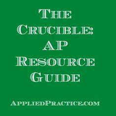 The Crucible #APEnglish Resource Guide #AppliedPractice #Teacher