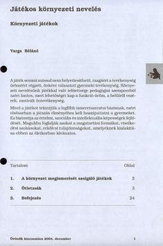 C6-8 - Játékos környezeti nevelés - Angela Lakatos - Picasa Webalbumok Album, Books, Picasa, Libros, Book, Book Illustrations, Card Book, Libri