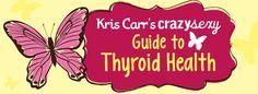 Thyroid Health: Symptoms, Diagnosis & Healing #kriscarr #health #wellness