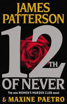 12th of never - women's murder club series #12 - available 4/30