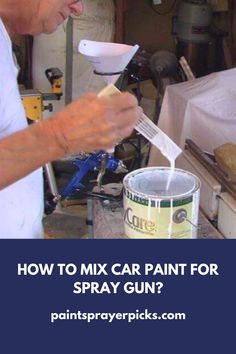 How To Mix Car Paint For Spray Gun?