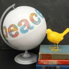 Peace on Earth Globe- for my bookshelf decoration. Need to go to the thrift store and find a world globe.
