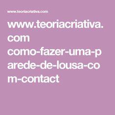 www.teoriacriativa.com como-fazer-uma-parede-de-lousa-com-contact