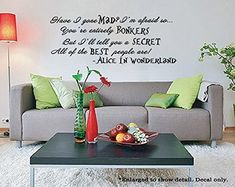 """Alice In Wonderland Quote Vinyl Wall Decal """"Best People Are Bonkers"""" Alice And Wonderland Quotes, Alice In Wonderland Tea Party, Wall Stickers Murals, Vinyl Wall Decals, Cheshire Cat Quotes, Black Wall Decor, Painting Quotes, Up House, Black Walls"""
