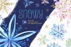 Snowy. Holidays snowflakes by StarJam on @creativemarket