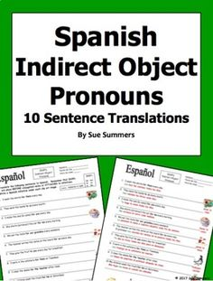 Spanish Indirect Object Pronouns 10 Sentences - IDOPs by Sue Summers