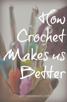 How crochet makes us better