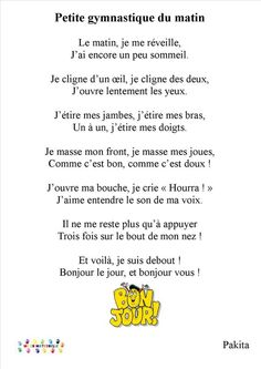 Petite gymnastique du matin Teaching Language Arts, French Language Learning, Learn A New Language, Preschool Learning Activities, Teaching Kindergarten, Teaching French Immersion, French Poems, French Worksheets, French Education
