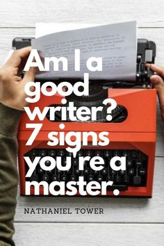 Am I a good writer? 7 signs you're a master. Am I a good writer? 7 signs you're a master. How to know if you have what it takes to be a writer Writer Tips, Book Writing Tips, Writing Jobs, Fiction Writing, Writing Process, Writing Resources, Writing Help, Writing Skills, Writing Images