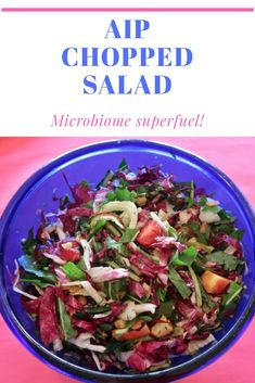 Microbiome superfuel: Chopped Salad! Paleo Autoimmune Protocol, Chopped Salad, Cabbage, Vegetables, Recipes, Food, Veggies, Chopped Salads, Vegetable Recipes