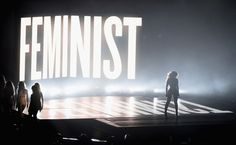 "When Beyoncé LITERALLY stood (and danced) by the word ""feminist"" at the 2014 VMAs. 