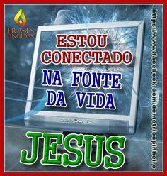 Jesus é a Fonte Da Vida.