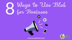 Learn about eight ways you can use Blab for business. By using Blab, you can create deeper engagement with your audience using live-streaming video.