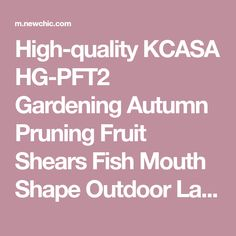 High-quality KCASA HG-PFT2 Gardening Autumn Pruning Fruit Shears Fish Mouth Shape Outdoor Lawn Purning Tools - NewChic Mobile