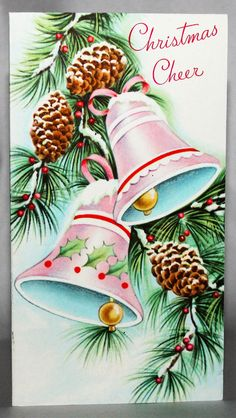 Never Used, Christmas Cheer Greeting Card with Envelope, Pink Bells with Pine Cones, Mid Century, Vintage Christmas Card Christmas Cards Drawing, Christmas Card Images, Vintage Christmas Images, Christmas Scenes, Retro Christmas, Christmas Bells, Christmas Greeting Cards, Christmas Art, Christmas Greetings