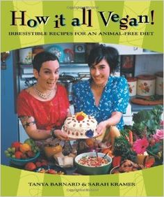 How it all Vegan (Original and 10th Anniversary Editions)