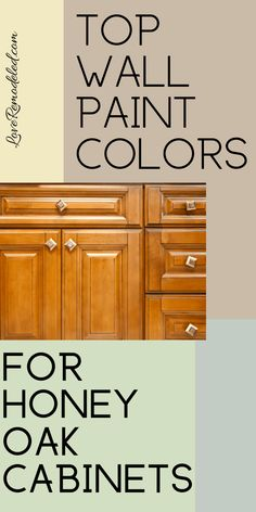 Wall Colors for Honey Oak Cabinets – Love Remodeled