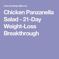 Chicken Panzanella Salad - 21-Day Weight-Loss Breakthrough