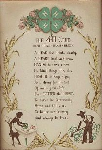 4-H...Ask me to recite it for you, any time you'd like