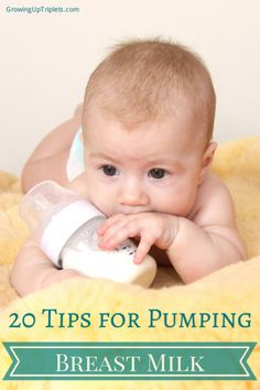 20 Tips for Pumping Breast Milk    GrowingUpTriplets.com #pumping #breastmilk #breastfeeding #tips