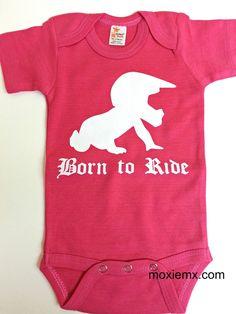 Born To Ride Onesie - perfect for every tiny moto girl.  Moto Baby, Motocross Baby, MX Baby