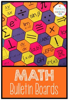 Bulletin Board Ideas for High School Math Algebra Bulletin Boards, Math Boards, Math Classroom Decorations, Math Poster, High School Classroom, Math School, Gymnasium, Calculus, Maths Algebra